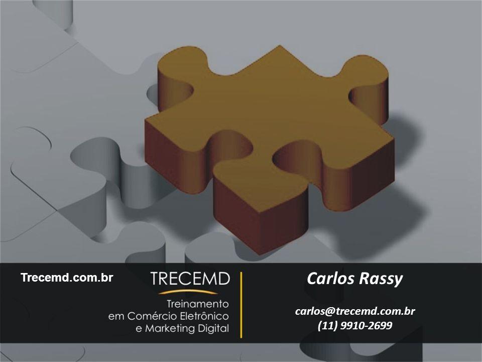 Carlos Rassy carlos@trecemd.com.br (11) 9910-2699 Trecemd.com.br