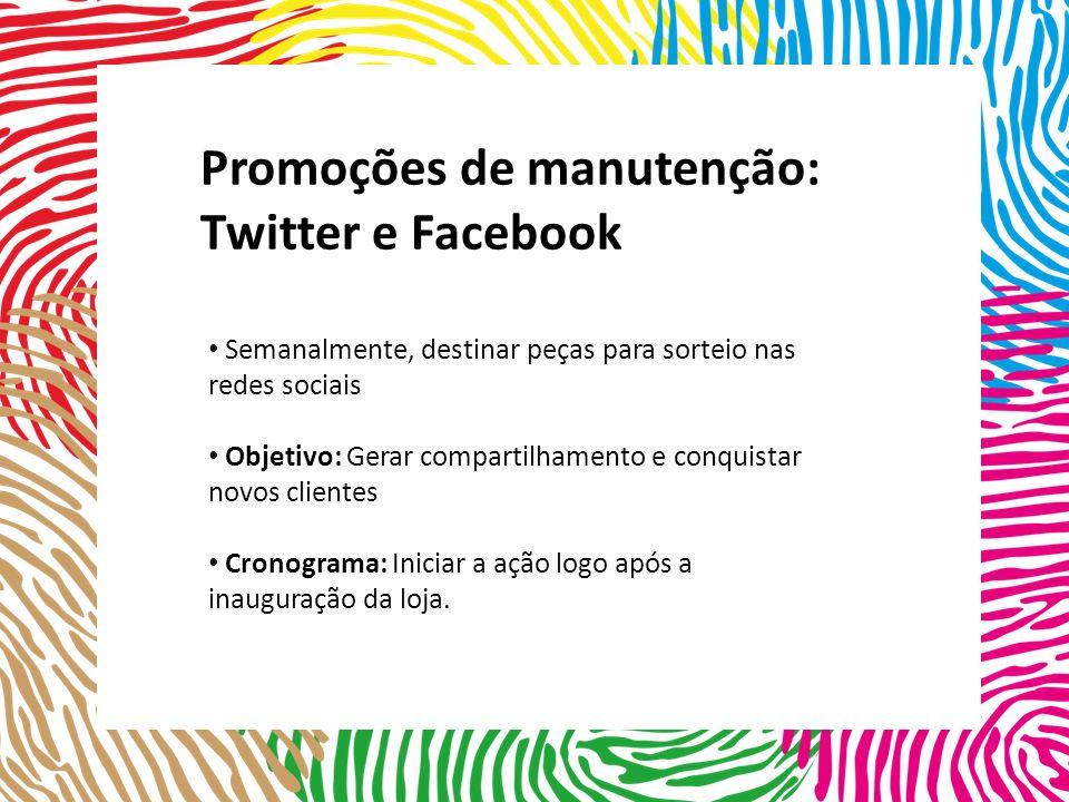 Promoções de manutenção: Twitter e Facebook