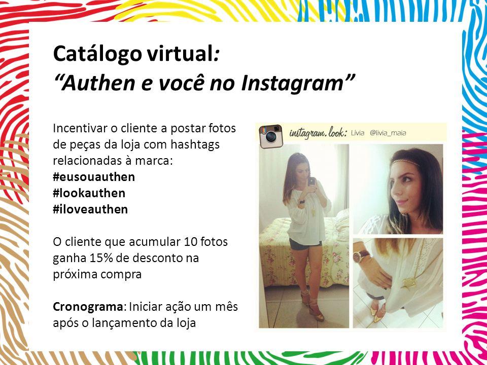 Catálogo virtual: Authen e você no Instagram