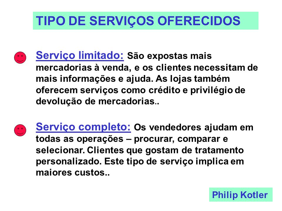 TIPO DE SERVIÇOS OFERECIDOS