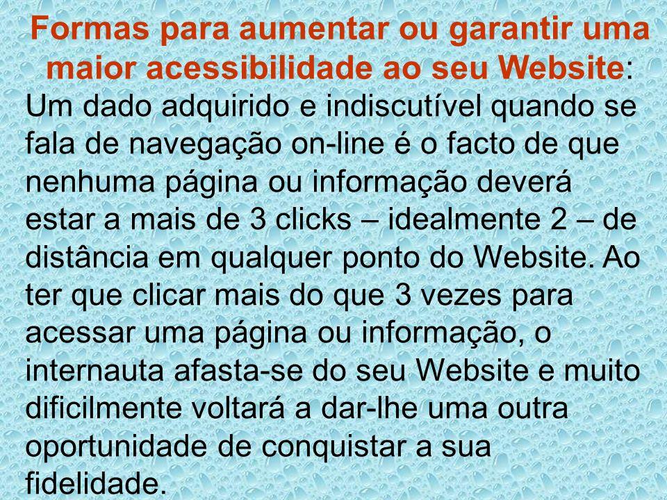Formas para aumentar ou garantir uma maior acessibilidade ao seu Website: