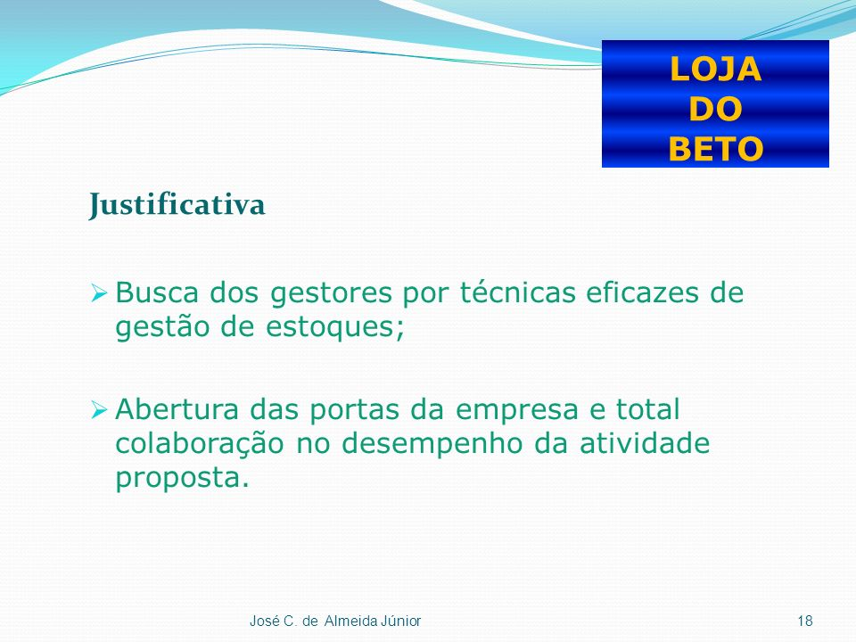 LOJA DO BETO Justificativa