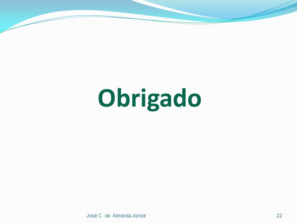 Obrigado José C. de Almeida Júnior