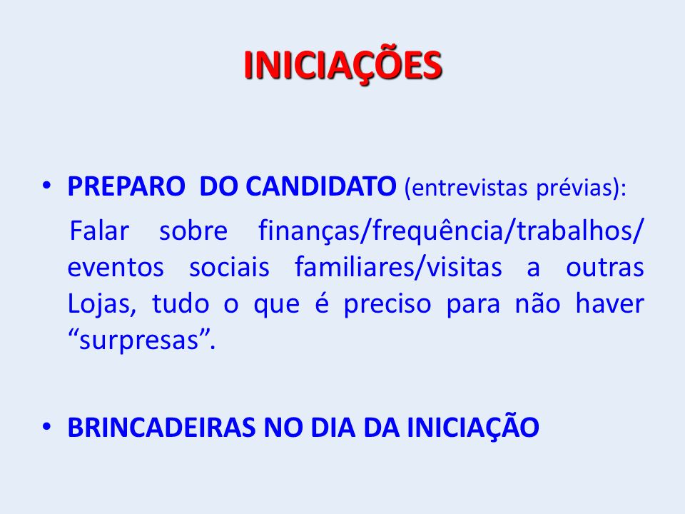 INICIAÇÕES PREPARO DO CANDIDATO (entrevistas prévias):