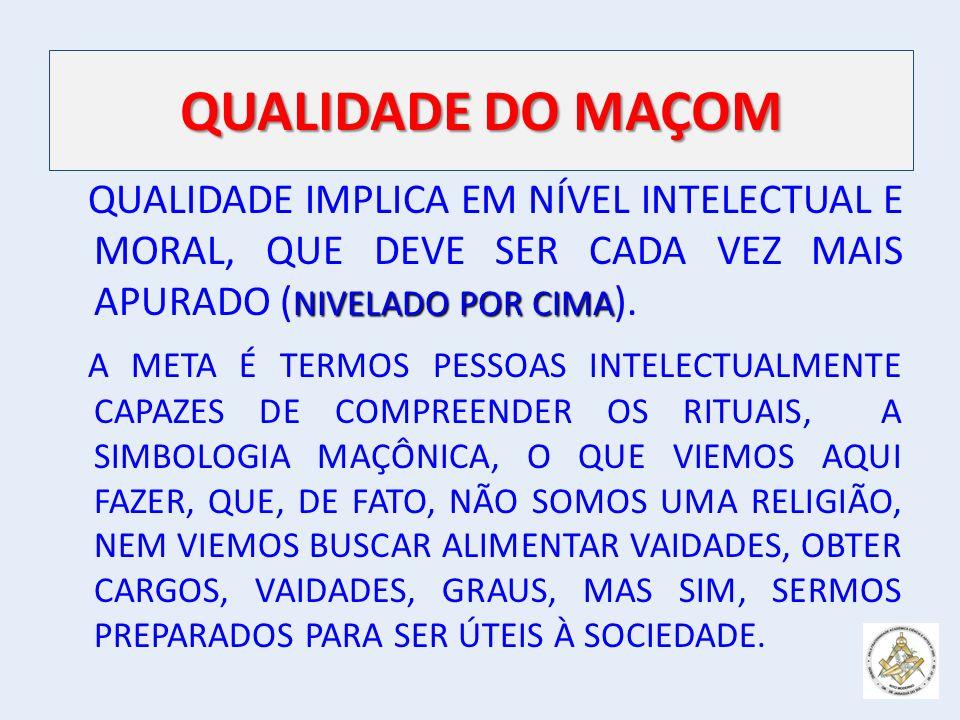 QUALIDADE DO MAÇOM