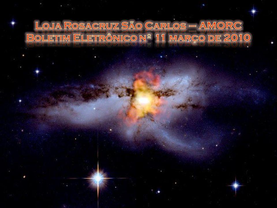 Loja Rosacruz São Carlos – AMORC Boletim Eletrônico nº 11 março de 2010