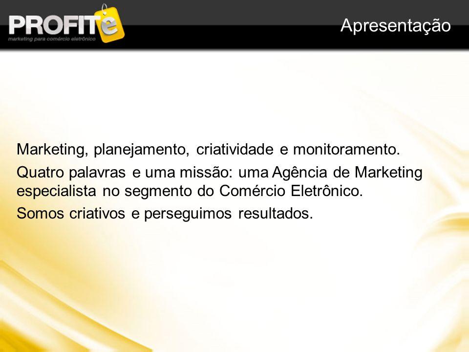Apresentação Marketing, planejamento, criatividade e monitoramento.
