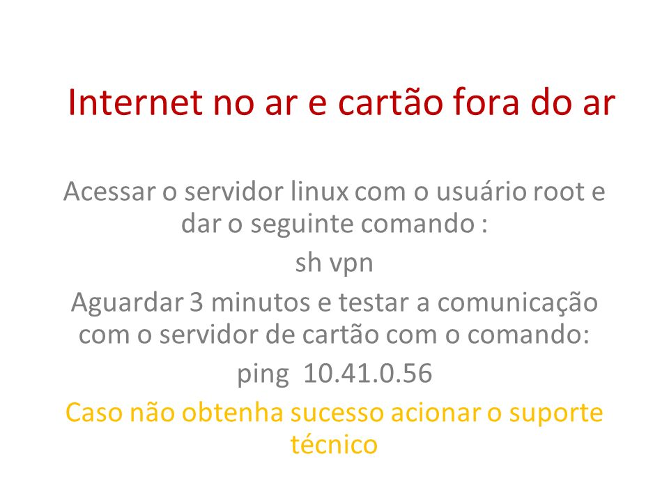 Internet no ar e cartão fora do ar