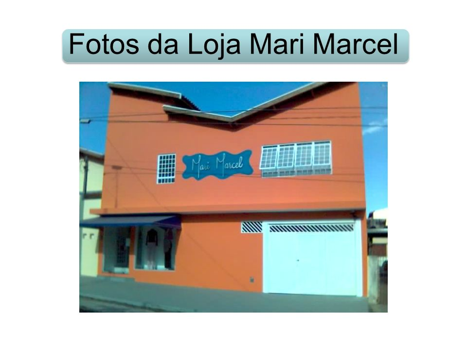 Fotos da Loja Mari Marcel