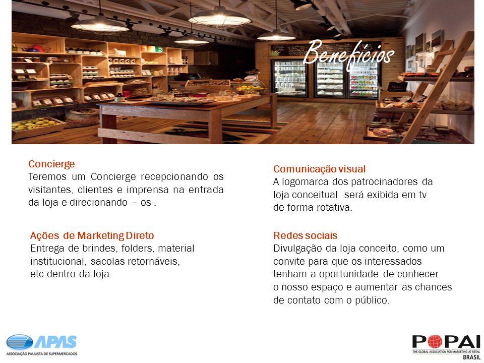 Benefícios Concierge. Teremos um Concierge recepcionando os visitantes, clientes e imprensa na entrada da loja e direcionando – os .