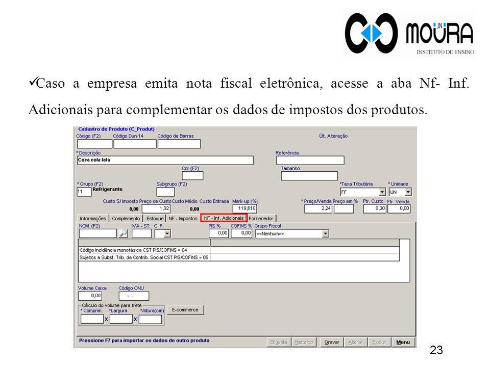 Caso a empresa emita nota fiscal eletrônica, acesse a aba Nf- Inf