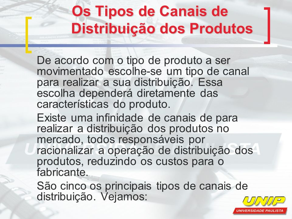 Os Tipos de Canais de Distribuição dos Produtos