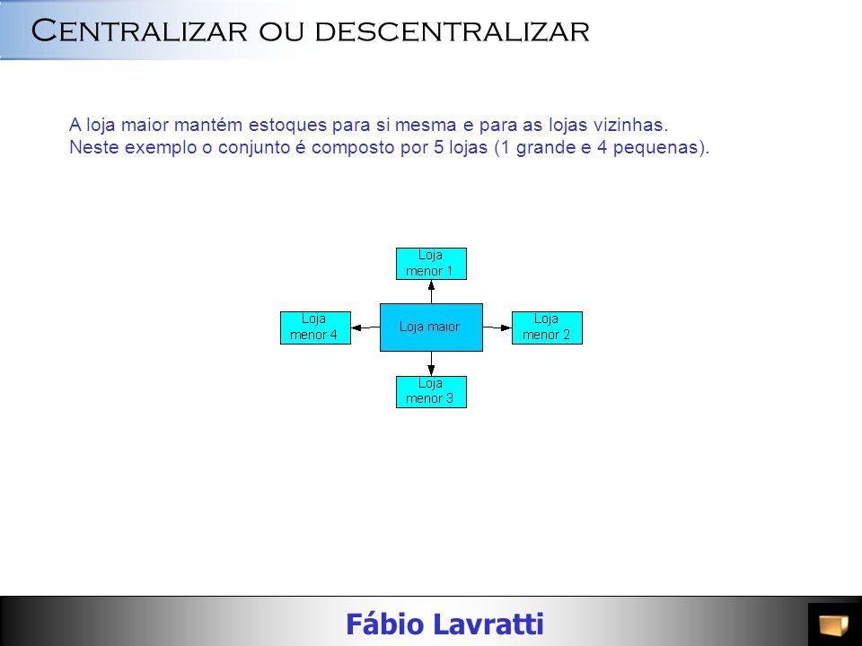 Centralizar ou descentralizar