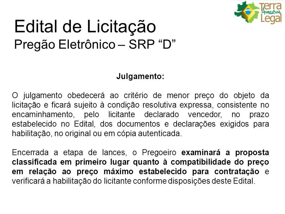 Edital de Licitação Pregão Eletrônico – SRP D