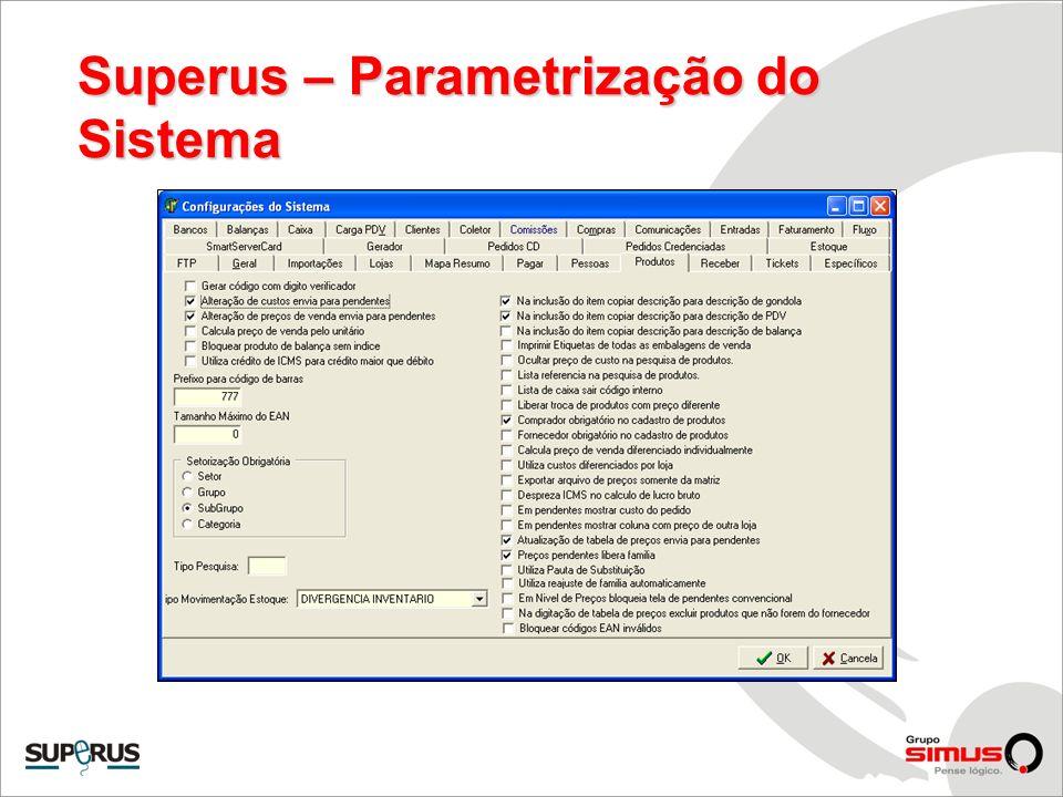 Superus – Parametrização do Sistema