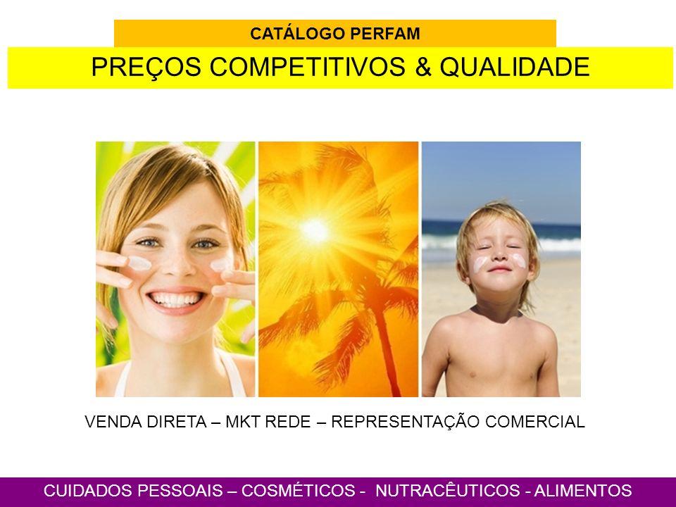 PREÇOS COMPETITIVOS & QUALIDADE