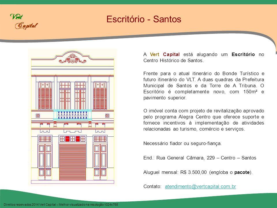 Escritório - Santos A Vert Capital está alugando um Escritório no Centro Histórico de Santos.
