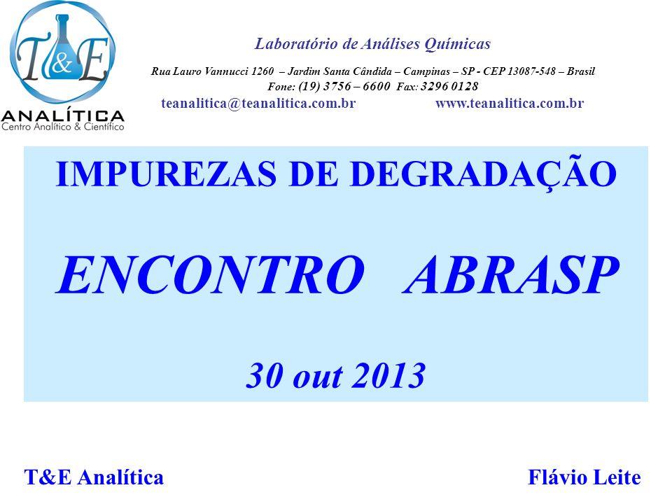 AMOSTRAGEM ENCONTRO ABRASP IMPUREZAS DE DEGRADAÇÃO 30 out 2013