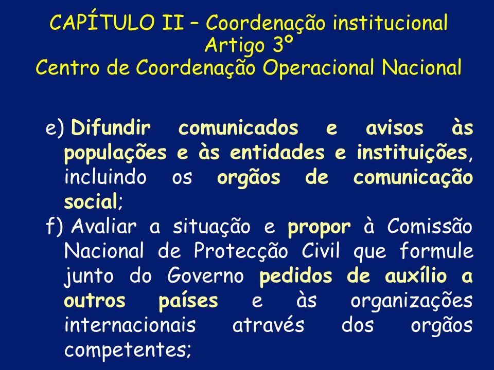 CAPÍTULO II – Coordenação institucional Artigo 3º Centro de Coordenação Operacional Nacional