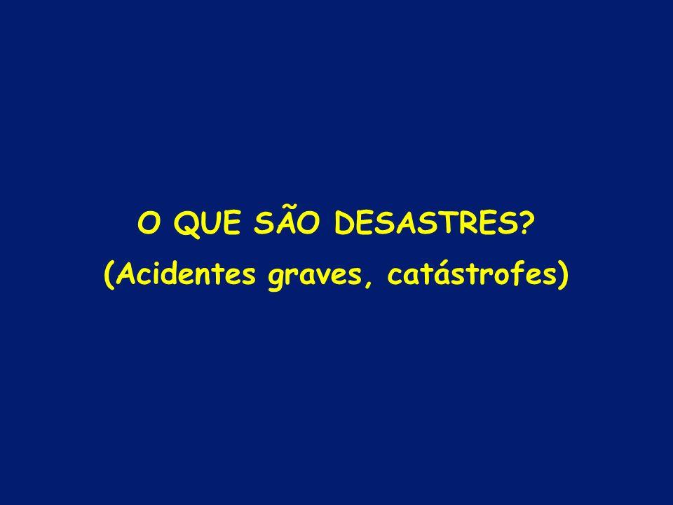 (Acidentes graves, catástrofes)