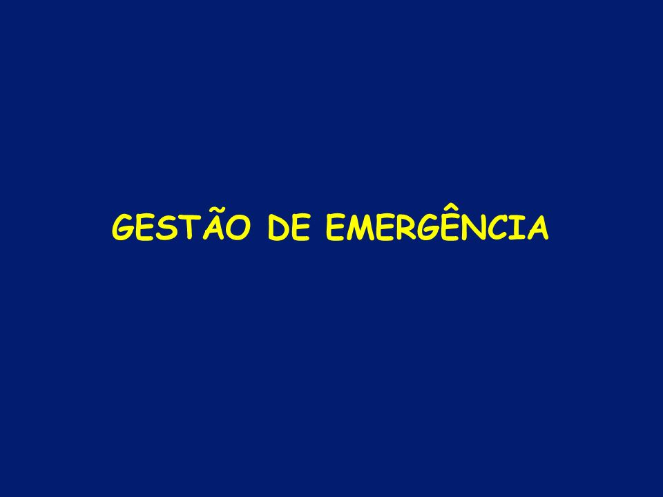 GESTÃO DE EMERGÊNCIA