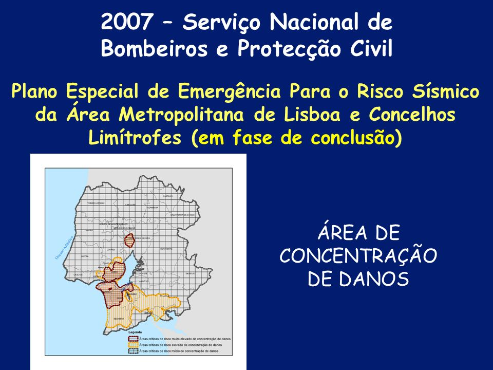 2007 – Serviço Nacional de Bombeiros e Protecção Civil