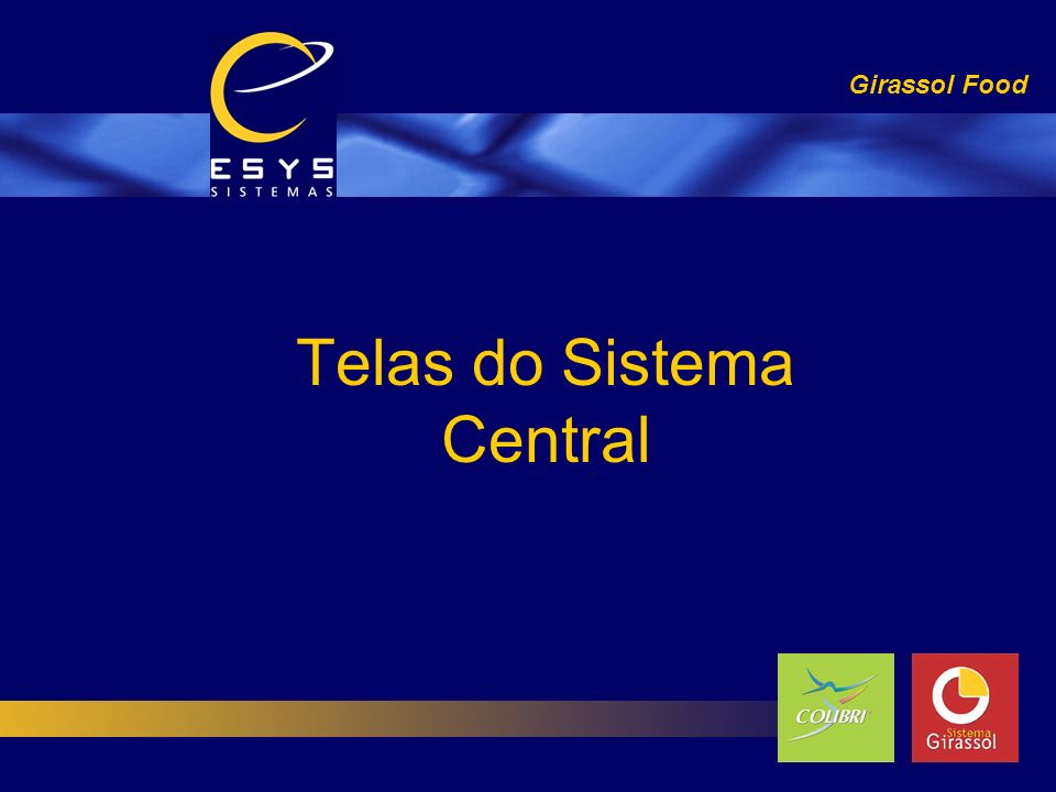 Telas do Sistema Central