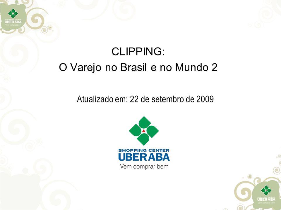 CLIPPING: O Varejo no Brasil e no Mundo 2
