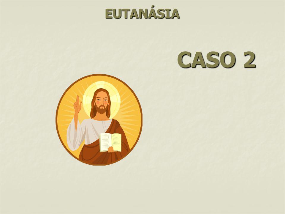 EUTANÁSIA CASO 2