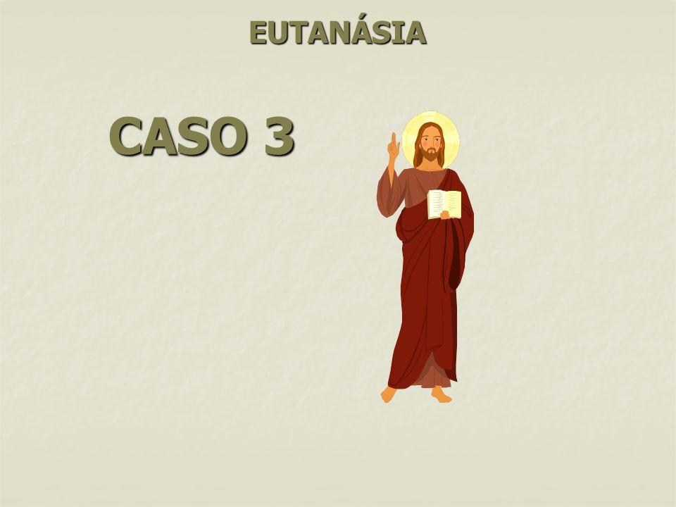EUTANÁSIA CASO 3