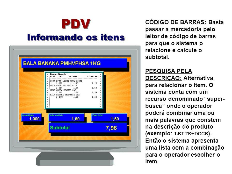 PDV Informando os itens