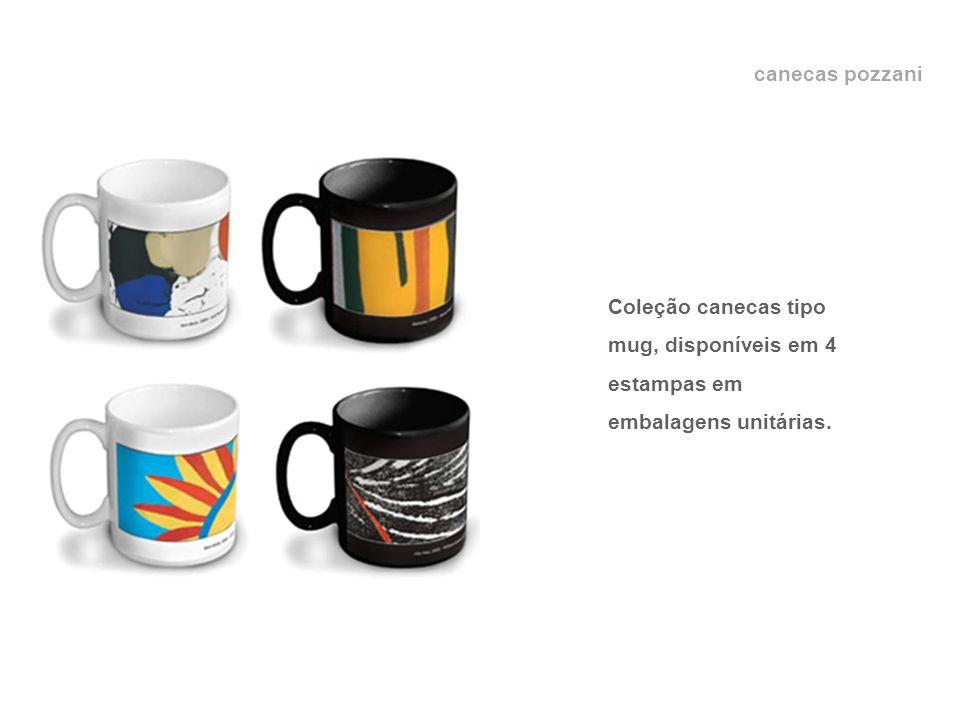 canecas pozzani Coleção canecas tipo mug, disponíveis em 4 estampas em embalagens unitárias.
