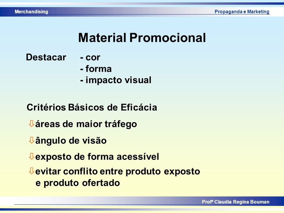 Material Promocional Destacar - cor - forma - impacto visual