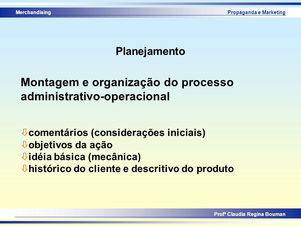 Montagem e organização do processo administrativo-operacional