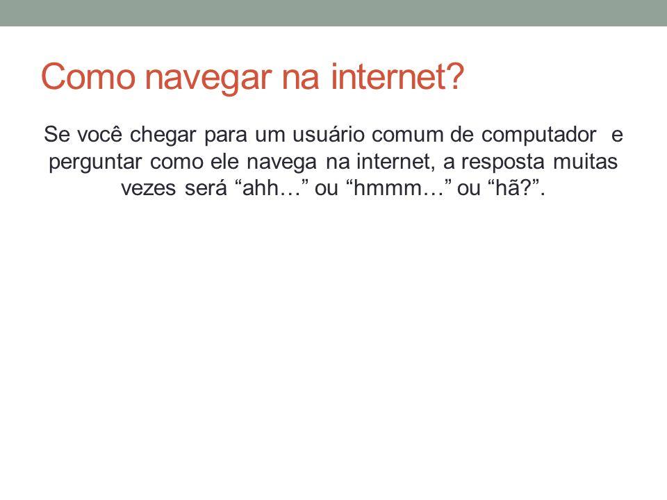 Como navegar na internet