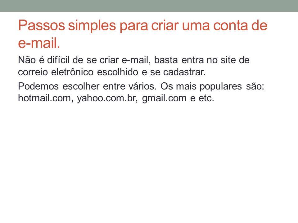 Passos simples para criar uma conta de e-mail.