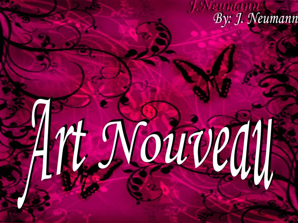 By: J. Neumann Art Nouveau