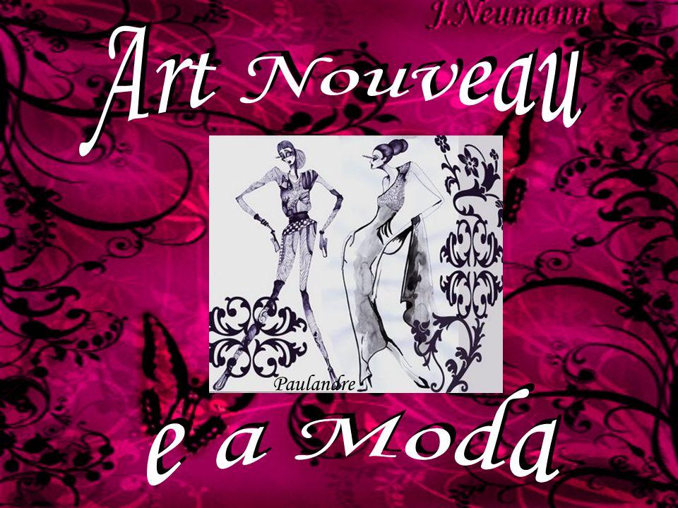 Art Nouveau Paulandre e a Moda
