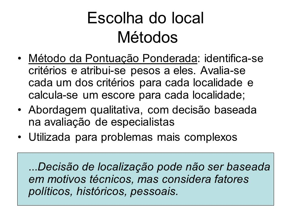 Escolha do local Métodos