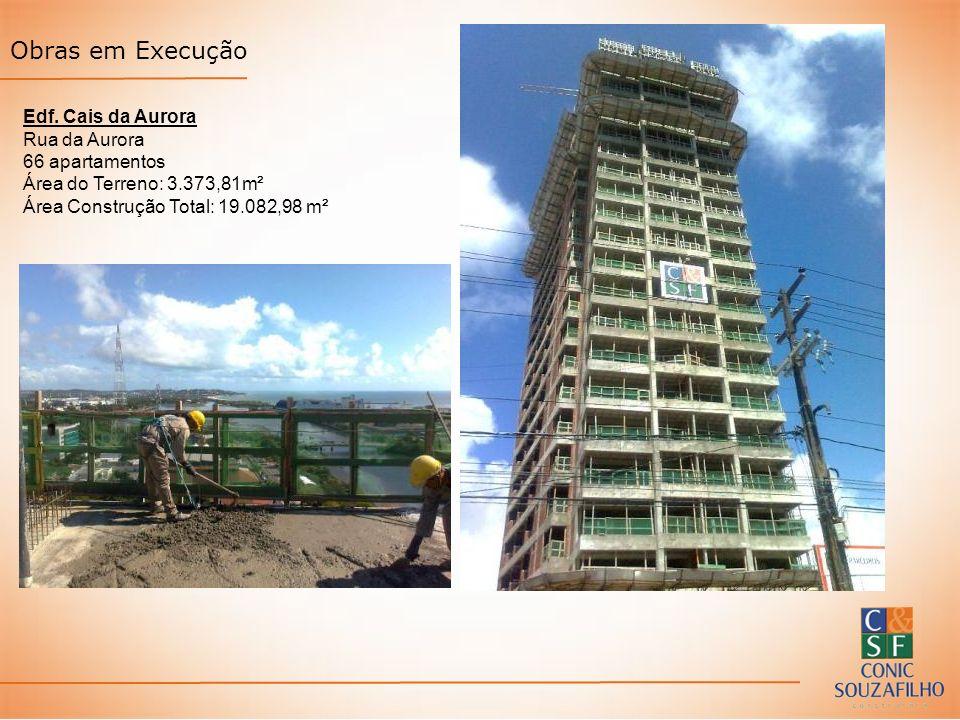Obras em Execução Edf. Cais da Aurora Rua da Aurora 66 apartamentos