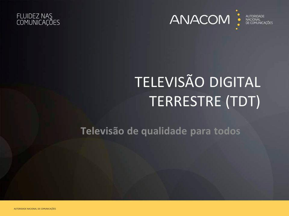 TELEVISÃO DIGITAL TERRESTRE (TDT)