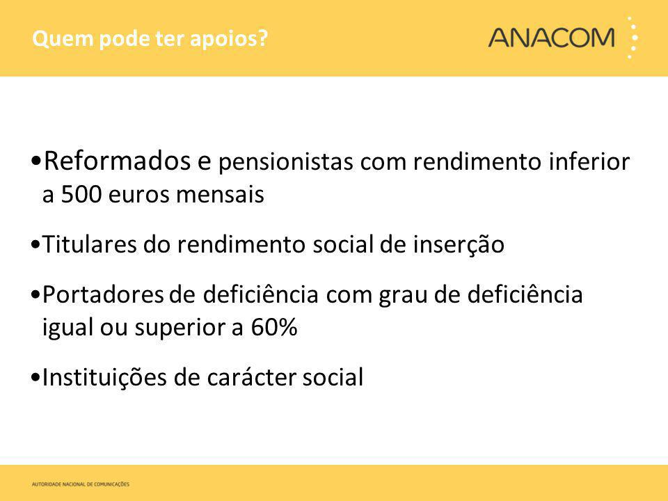 Reformados e pensionistas com rendimento inferior a 500 euros mensais