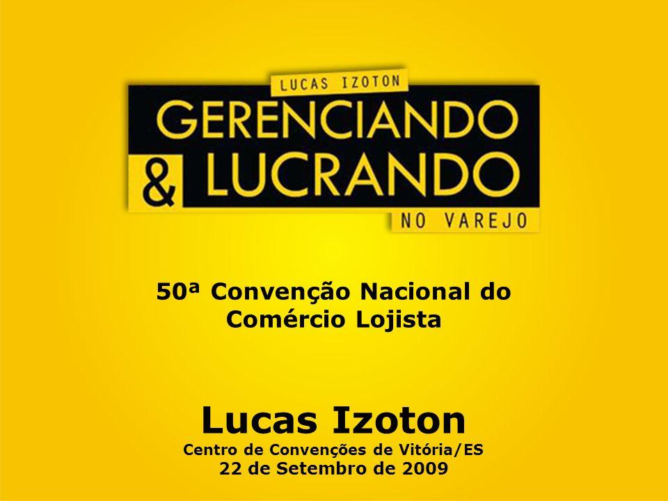 Lucas Izoton Centro de Convenções de Vitória/ES 22 de Setembro de 2009
