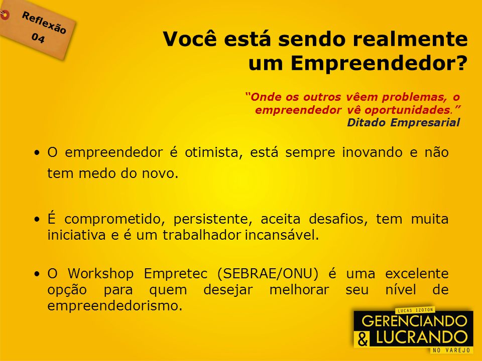 Você está sendo realmente um Empreendedor