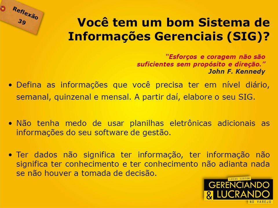Você tem um bom Sistema de Informações Gerenciais (SIG)