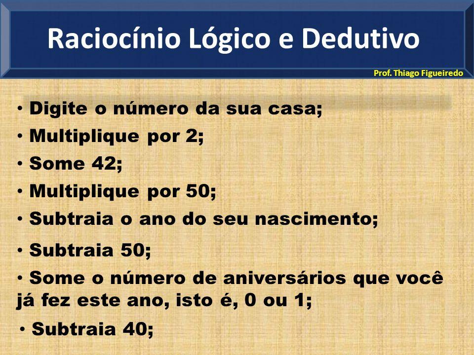 Raciocínio Lógico e Dedutivo