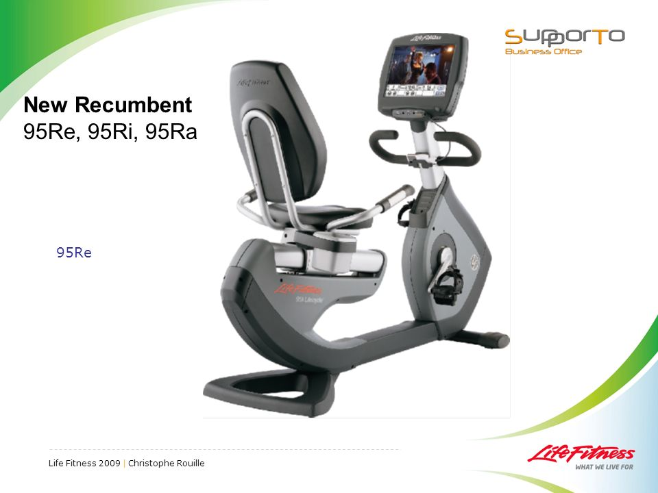 New Recumbent 95Re, 95Ri, 95Ra 95Re