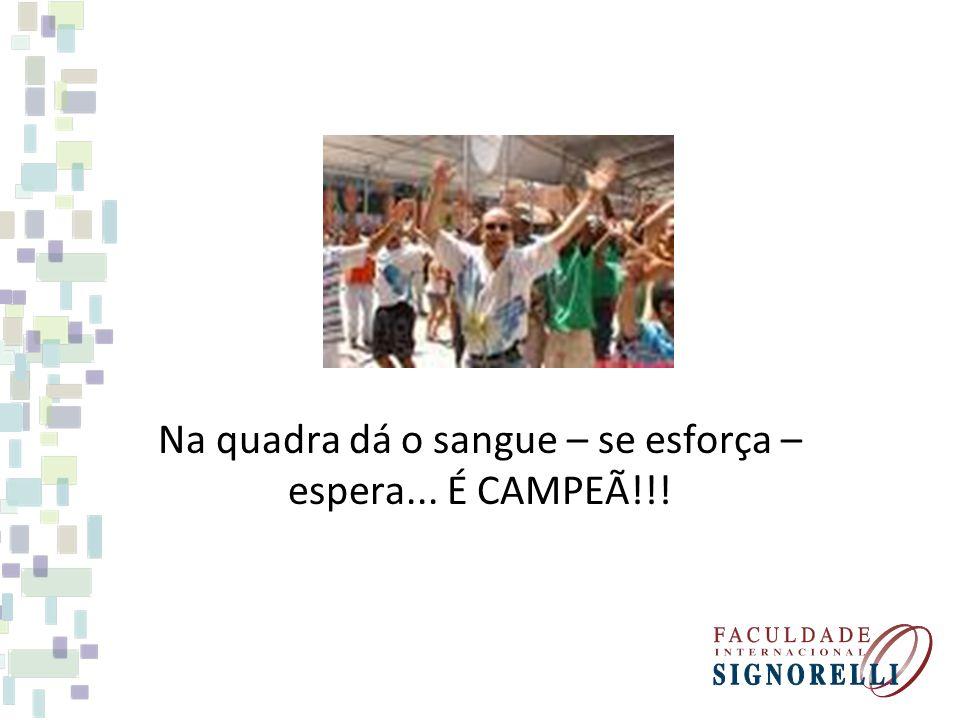 Na quadra dá o sangue – se esforça – espera... É CAMPEÃ!!!