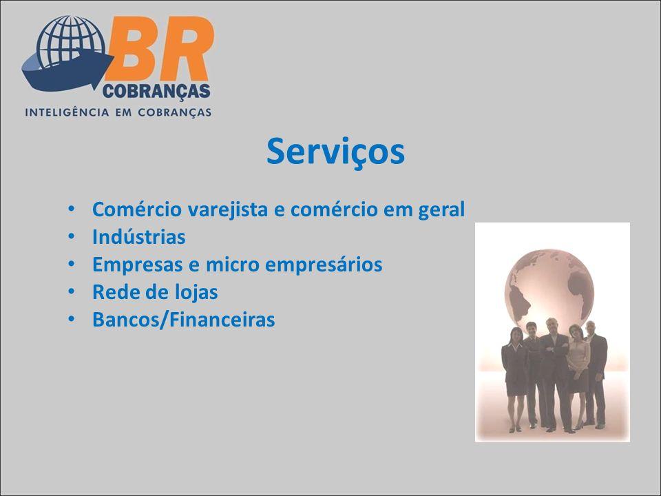 Serviços Comércio varejista e comércio em geral Indústrias