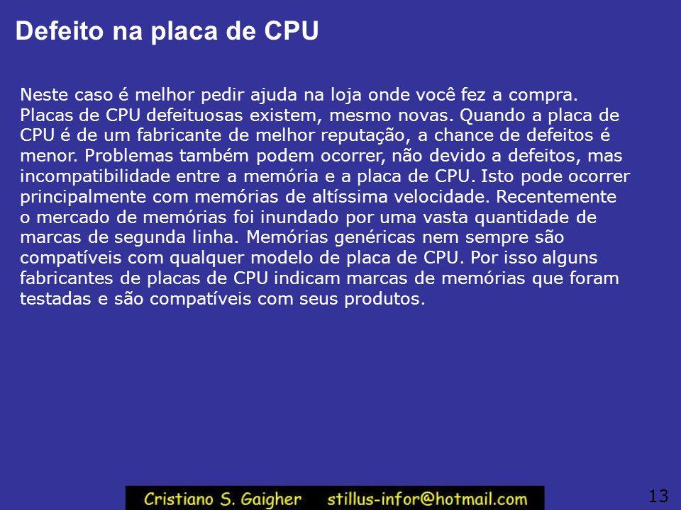 Defeito na placa de CPU
